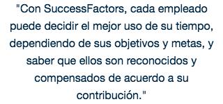 Con SuccessFactors, cada empleado...